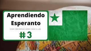 Aprendiendo Esperanto con conversaciones sencillas # 3 │ Jorgemillanmx