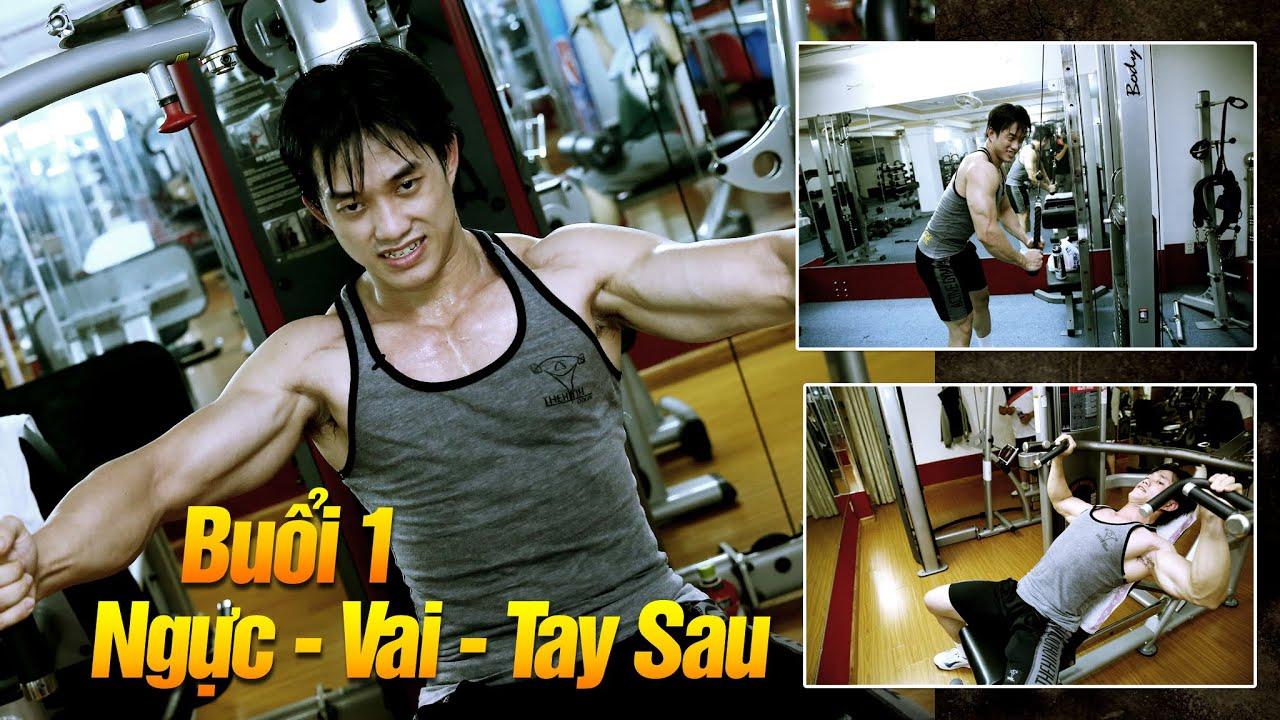 Thể hình giảm cân giảm mỡ của Duy Nguyễn – Buổi 1 Ngực Vai Tay Sau – Cấp độ THPT