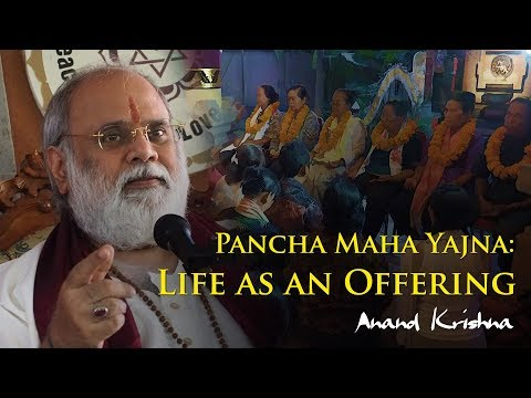 Pancha Maha Yajna: Life as an Offering [Bilingual English/Indonesian] | Anand Krisna