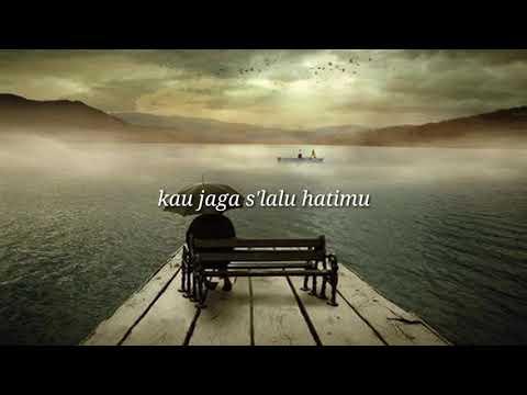 Jaga Selalu Hatimu - Seventeen Status Wa