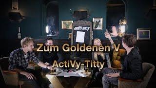 ActiVity - Y-Titty & Visa Vie raten YouTube und Rap Begriffe & Stars - Zum Goldenen V