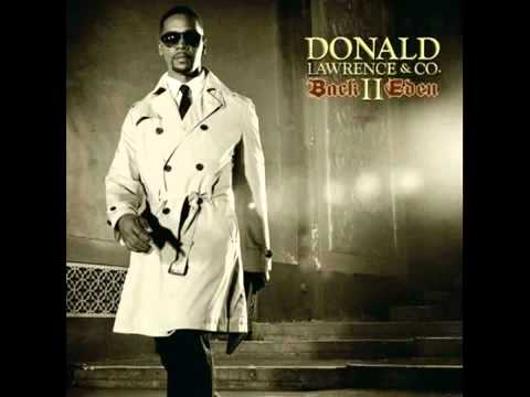 Donald lawrence songs can
