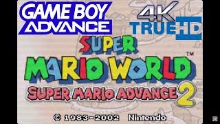 (4K 60FPS) SUPER MARIO WORLD: SUPER MARIO ADVANCE 2 - GAME BOY ADVANCE GAMEPLAY