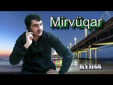 Mirvuqar - Baki kendleri (ryh66)