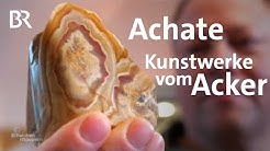 Edle Steine vom Acker: Der Achat-Sucher aus Pfreimd | Schwaben & Altbayern | BR