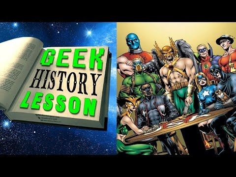 History of the Justice Society of America  - Geek History Lesson