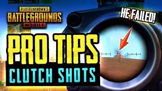 PRO TIPS & CLUTCH SHOTS - PUBG Mobile