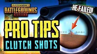 PRO TIPS & CLUTCH SHOTS - PUBG Mobile