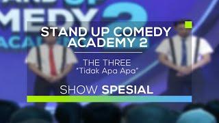 The Three - Tidak Apa Apa (SUCA 2 - Show Spesial)