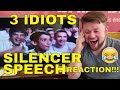 3 IDIOTS - SILENCER SPEECH Reaction!!! (MAJOR CHANNEL NEWS!)