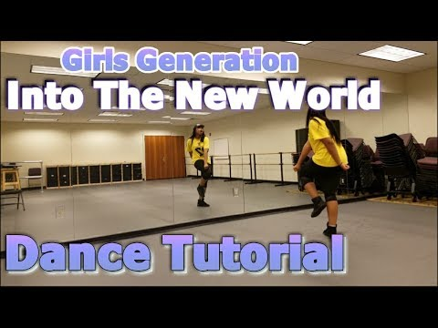 Girls' Generation 소녀시대 '다시 만난 세계 (Into The New World)' - FULL DANCE TUTORIAL PART 1