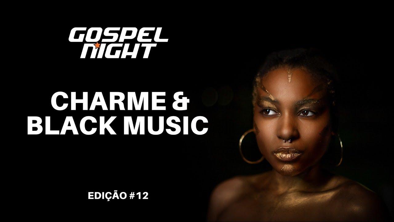 Black Music & Charme #012