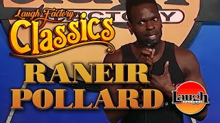 Raneir Pollard   Cash Me Outside   Laugh Factory Classics   Stand Up Comedy