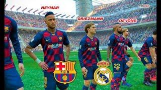 Neymar, De Jong, Griezmann going to Barcelona? | Barcelona vs Real Madrid | El Clasico | PES 2019