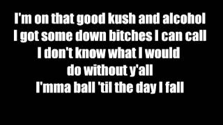 Lil Wayne - B*tches Love Me Ft. Future and Drake(Lyrics)(Explicit)