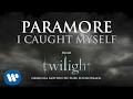 Paramore I Caught Myself Audio mp3