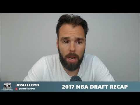 2017 NBA Draft Recap Part 10