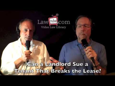 Can a landlord sue a tenant that breaks a lease?