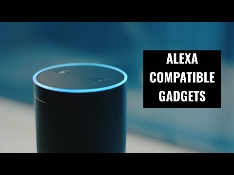 5 Alexa-compatible Gadgets That Will Make Your Life Easier