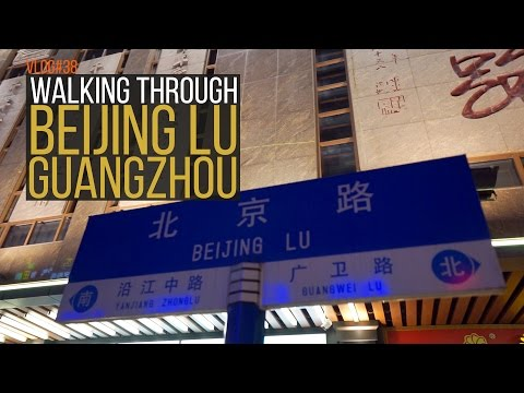 Walking through Beijing Lu Guangzhou