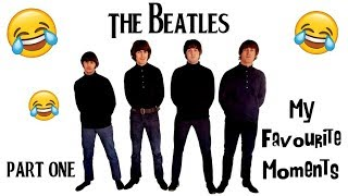 The Beatles ~ My Favourite Moments ~ Part One