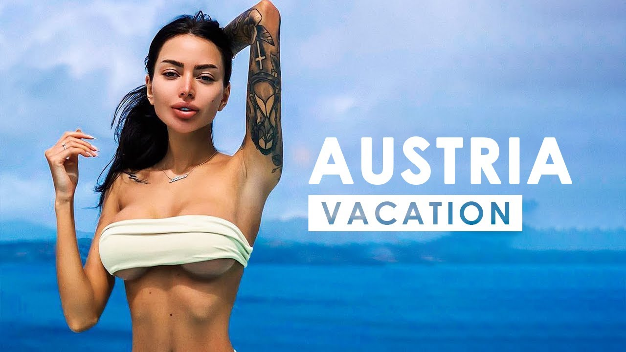 VACATION IN AUSTRIA | Best Of Tropical & Scenic Relaxation Film Mix By BLUESKY
