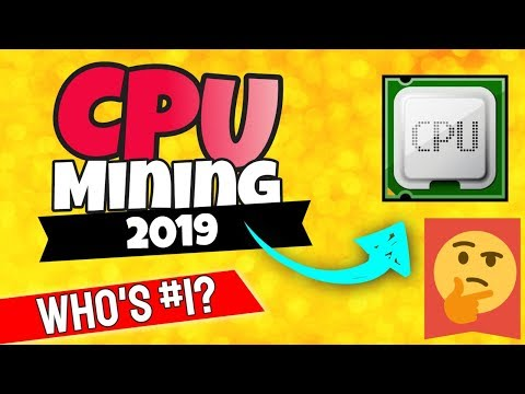 Cpu Mining 2019 Who'