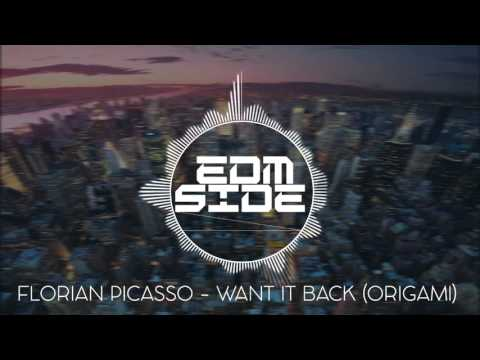 Florian Picasso - Want it Back (Origami) |EDM Side|