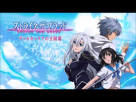 Strike the Blood [ストライク・ザ・ブラッド] Opening 2 - Fight 4 real / Altima