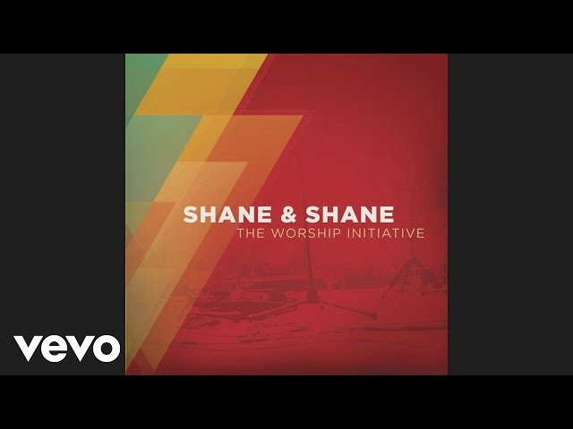 Shane & Shane - Great Are You Lord