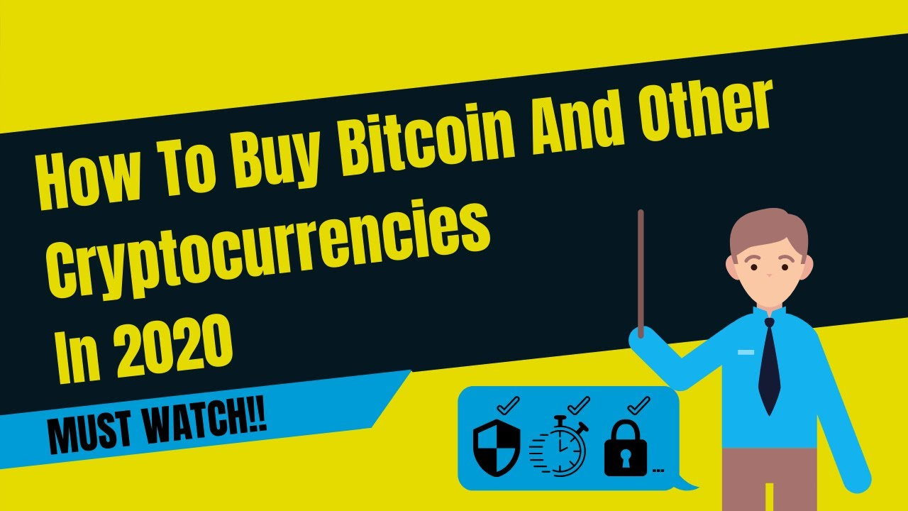 How To Buy Bitcoin And Other Cryptocurrencies In 2020 ...