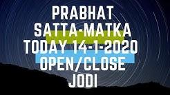 Prabhat satta-matka today 14/01/2020 open to close & jodi trick tips hindi sridevi raj phd in satta