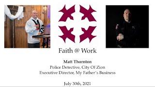 Faith @ Work: July 30, 2021