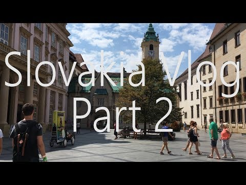Travel Vlog -  Austria & Slovakia - Part 2