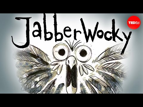 "Video image: ""Jabberwocky"": One of literature's best bits of nonsense"