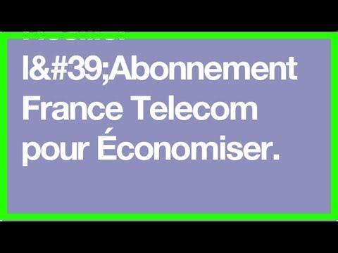 Résilier l'Abonnement France Telecom pour Économiser.