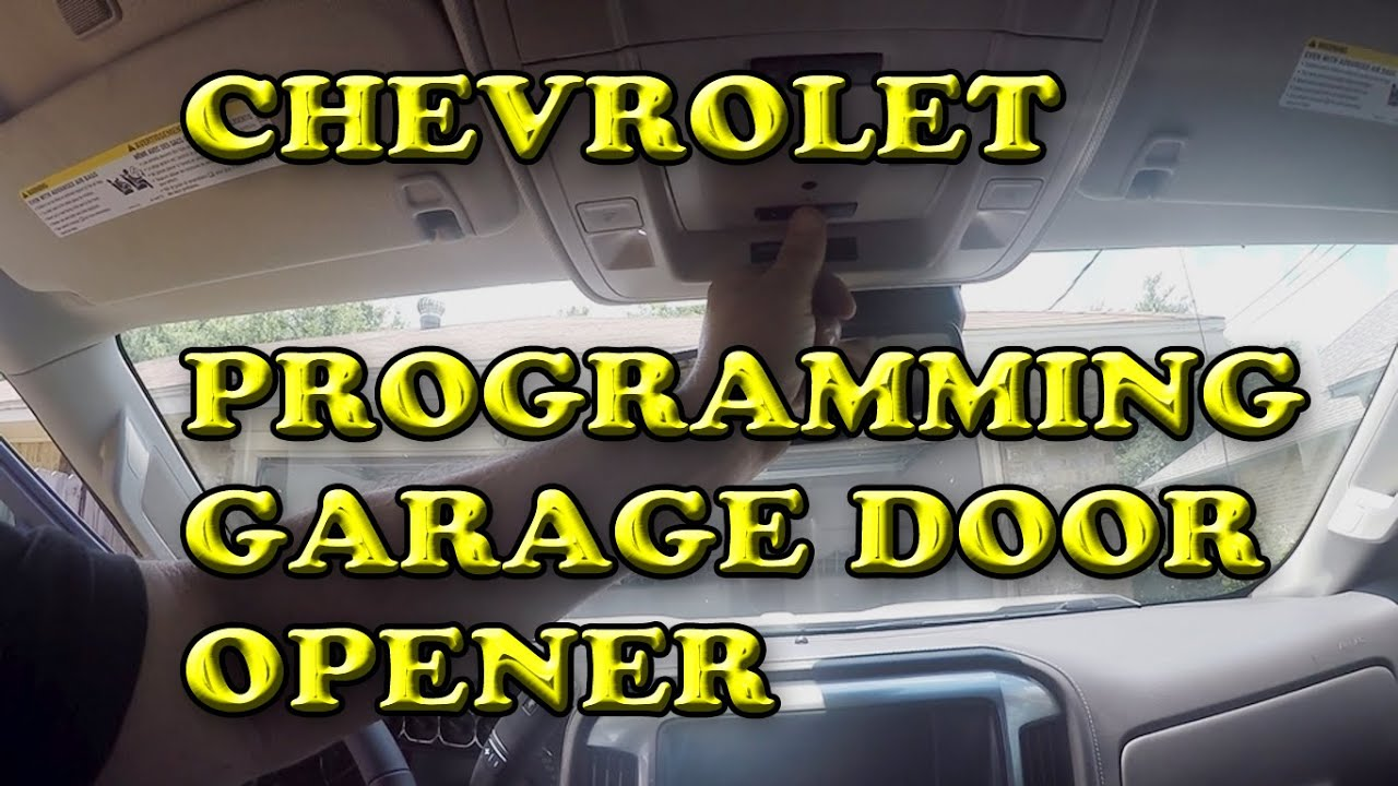 Chevrolet Silverado Programming Garage Door Opener Youtube