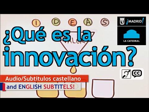 ¿Qué es la innovación? - Catedral Innova (Madrid, 2010)