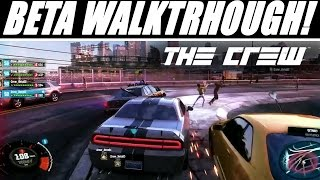 The Crew Gameplay Walkthrough: BETA NEW! Car Customization, Cops, & Off Road! PS4, Xbox One, PC