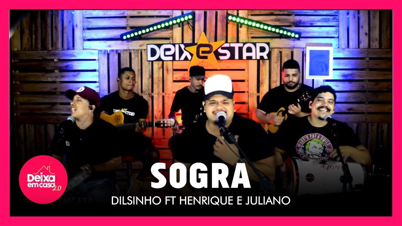 Sogra - Dilsinho Ft. Henrique e Juliano (Cover Deixestar)