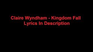 Скачать Claire Wyndham Kingdom Fall
