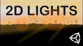 CREATING 2D LIGHTS - UNITY TUTORIAL