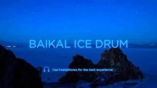 BAIKAL ICE DRUM
