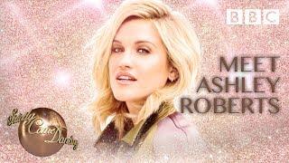 Meet Ashley Roberts - BBC Strictly 2018