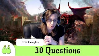 30 Questions, a Role-Playing Informal