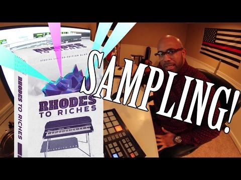 Beat Making: SAMPLING the RHODES!