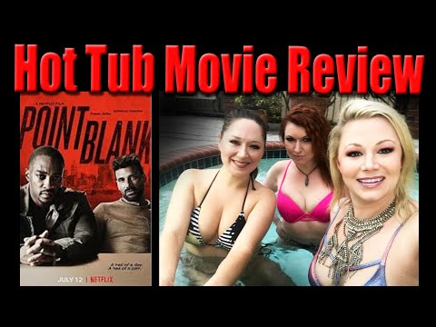 Point Blank Hot Tub Movie Review | Scream Queen Stream