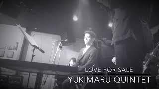 Love for Sale - Yukimaru Quintet