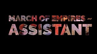 March Of Empires || March Of Empires Assistant || March Of Empires ~ Calculator