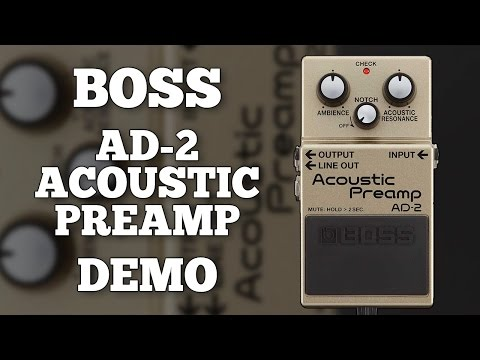 """Boss AD-2 Acoustic Preamp Demo (Including """"Notch"""" Feedback Control)"""